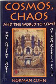 Cosmos, Chaos, and the World to Come - Norman Cohn (ISBN 9780300065510)