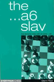 The ...A6 Slav - Glenn Flear (ISBN 9781857443202)