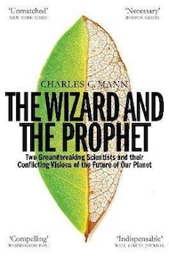 Wizard and the prophet - charles c. mann (ISBN 9781509884186)