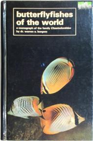 Butterflyfishes of the World - Warren E. Burgess (ISBN 9780876664704)