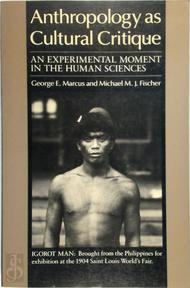 Anthropology as Cultural Critique - George E. Marcus, Michael M.J. Fisher (ISBN 9780226504490)