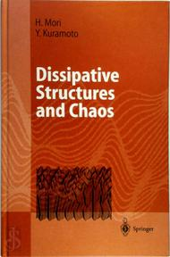 Dissipative Structures and Chaos - Hazime Mori, Yoshiki Kuramoto (ISBN 9783540627449)
