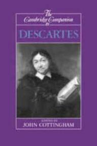 Cambridge Companion to Descartes - John Cottingham (ISBN 9780521366960)