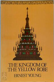 The Kingdom of the Yellow Robe - Ernest Young (ISBN 0195825578)