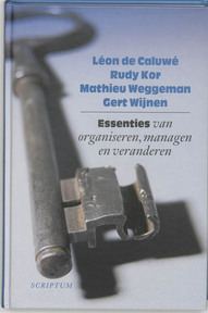 Essenties van organiseren, managen en veranderen (ISBN 9789055942473)