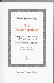 The Prison Experience - Pieter Spierenburg (ISBN 9789053569894)