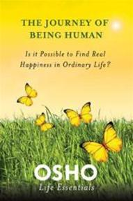 The Journey of Being Human - Osho (ISBN 9780312595470)