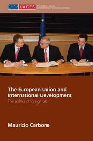 The European Union and International Development - Maurizio Carbone (ISBN 9780415663960)