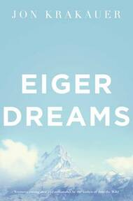 Eiger Dreams - Jon Krakauer (ISBN 9780330370004)