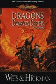 Dragons of the Dwarven Depths - Margaret Weis, Tracy Hickman (ISBN 9780786940998)