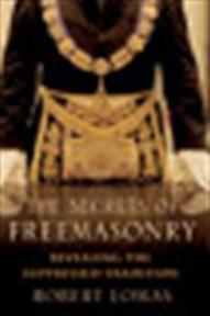The secrets of freemasonry - Robert Lomas (ISBN 9781845293123)