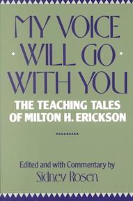 My Voice Will Go With You - Milton H. Erickson (ISBN 9780393301359)