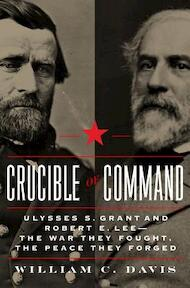 Crucible of Command - William C. Davis (ISBN 9780306822452)