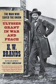 The Man Who Saved the Union - H. W. Brands (ISBN 9780307475152)