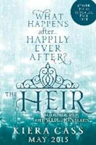Selection 4. The Heir - Kiera Cass (ISBN 9780062391308)