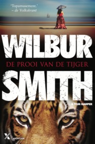 De prooi van de tijger - Wilbur Smith, Tom Harper (ISBN 9789401608046)