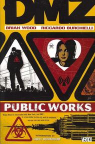 DMZ 3 - Brian Wood, Riccardo Burchielli (ISBN 9781401214760)