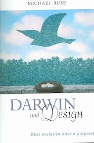 Darwin and Design - Does Evolution Have a Purpose? - Michael Ruse (ISBN 9780674016316)