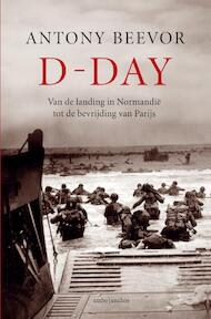 D-Day - Antony Beevor (ISBN 9789026342530)