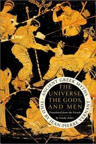 The universe, the gods, and men - Jean Pierre Vernant, Linda Asher (ISBN 9780060197759)