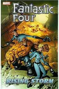 Fantastic Four Vol. 6: Rising Storm - Mark Waid, Mike Wieringo (ISBN 9780785115984)