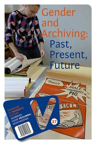 Gender and archiving: past, present, future (ISBN 9789087046514)