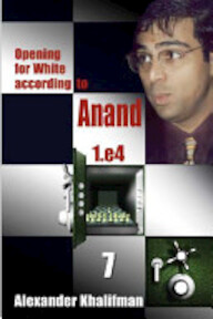 Opening for White According to Anand 1.e4 - Alexander Khalifman (ISBN 9789548782463)