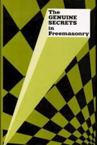 Genuine Secrets in Freemasonry Prior to Ad 1717 1930 - F. de P. Castells (ISBN 9780766158108)