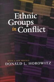 Ethnic Groups in Conflict - Donald L Horowitz (ISBN 9780520227064)
