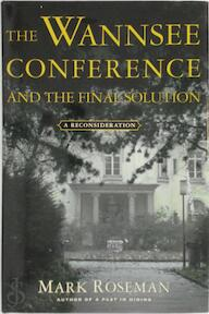 The Wannsee Conference and the Final Solution - Mark Roseman (ISBN 9780805068108)