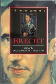 The Cambridge Companion to Brecht - Peter Thomson, Glendyr Sacks (ISBN 9780521424851)