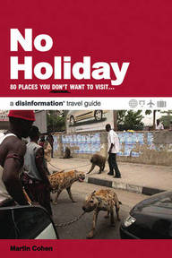 No Holiday - Martin Cohen (ISBN 9781932857290)