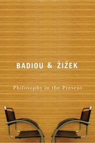 Philosophy in the Present - Alain Badiou (ISBN 9780745640976)