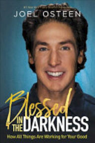Blessed in the Darkness - Joel Osteen (ISBN 9781455534326)