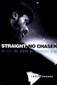 Straight, No Chaser - Leslie Gourse (ISBN 9780028646565)