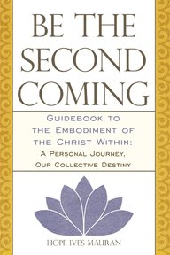 Be the Second Coming - Hope Ives Mauran (ISBN 9781452536620)