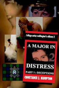 A major in distress / Part 1: Deceptions