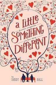 Little Something Different - Sandy Hall (ISBN 9781447273837)