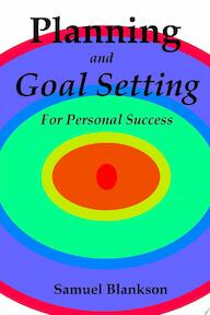 Planning And Goal Setting For Personal Success - Samuel Blankson (ISBN 9781411637740)