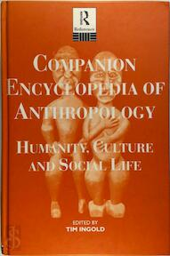 Companion Encyclopedia of Anthropology - Tim Ingold (ISBN 9780425021378)