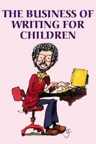 The Business of Writing for Children - Aaron Shepard (ISBN 9780938497110)
