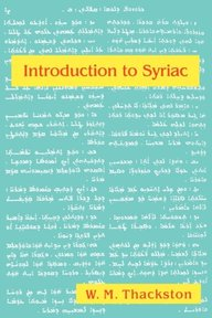 Introduction to Syriac - Wheeler M. Thackston (ISBN 9780936347981)