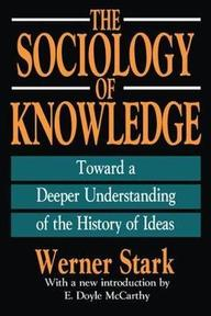 The Sociology of Knowledge - Werner Stark (ISBN 9781560005575)