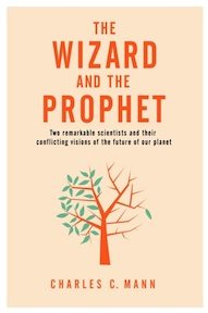 The Wizard and the Prophet - Charles C. Mann (ISBN 9781509884162)
