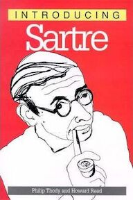 Introducing Sartre, 2nd Edition - Philip Malcolm Waller Thody (ISBN 9781840460667)