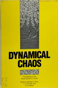 Dynamical Chaos - Royal Society Gran Bretaña). Discussion Meeting (, Michael V. Berry, I. C. Percival (ISBN 9780691085197)