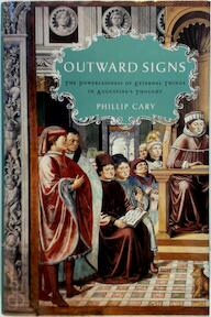 Outward Signs - Phillip Cary (ISBN 9780195336498)