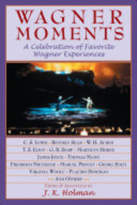 Wagner Moments - J. K. Holman (ISBN 9781574671599)
