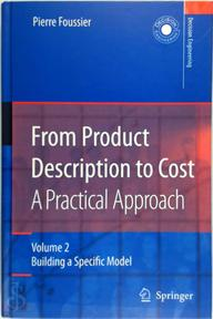 From Product Description to Cost: A Practical Approach - Pierre Foussier (ISBN 9781846280429)