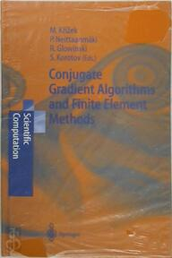 Conjugate Gradient Algorithms and Finite Element Methods - Michal Krizek (ISBN 9783540213192)